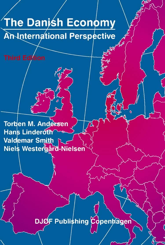 The Danish economy af Hans Linderoth, Torben M. Andersen, Valdemar Smith og Bent Dalum m.fl.