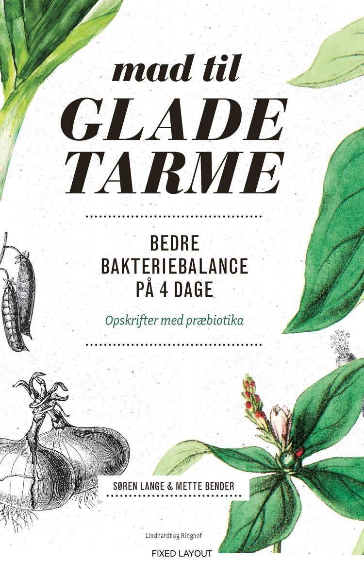 Mad til glade tarme af Søren Lange og Mette Bender