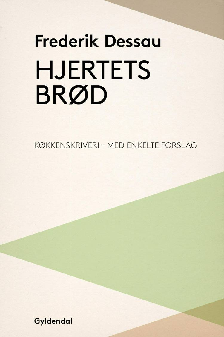 Hjertets brød af Frederik Dessau