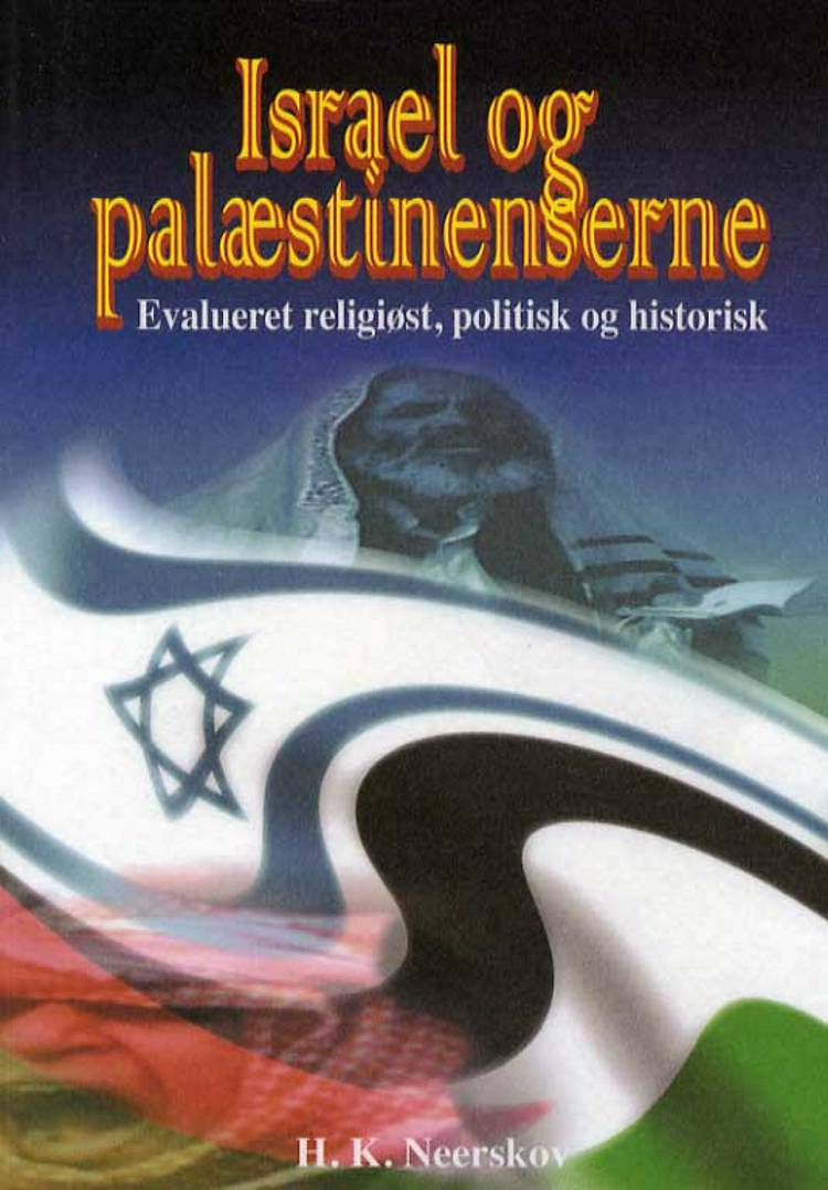 Israel og palæstinenserne af H. K. Neerskov og Hans Kristian Neerskov