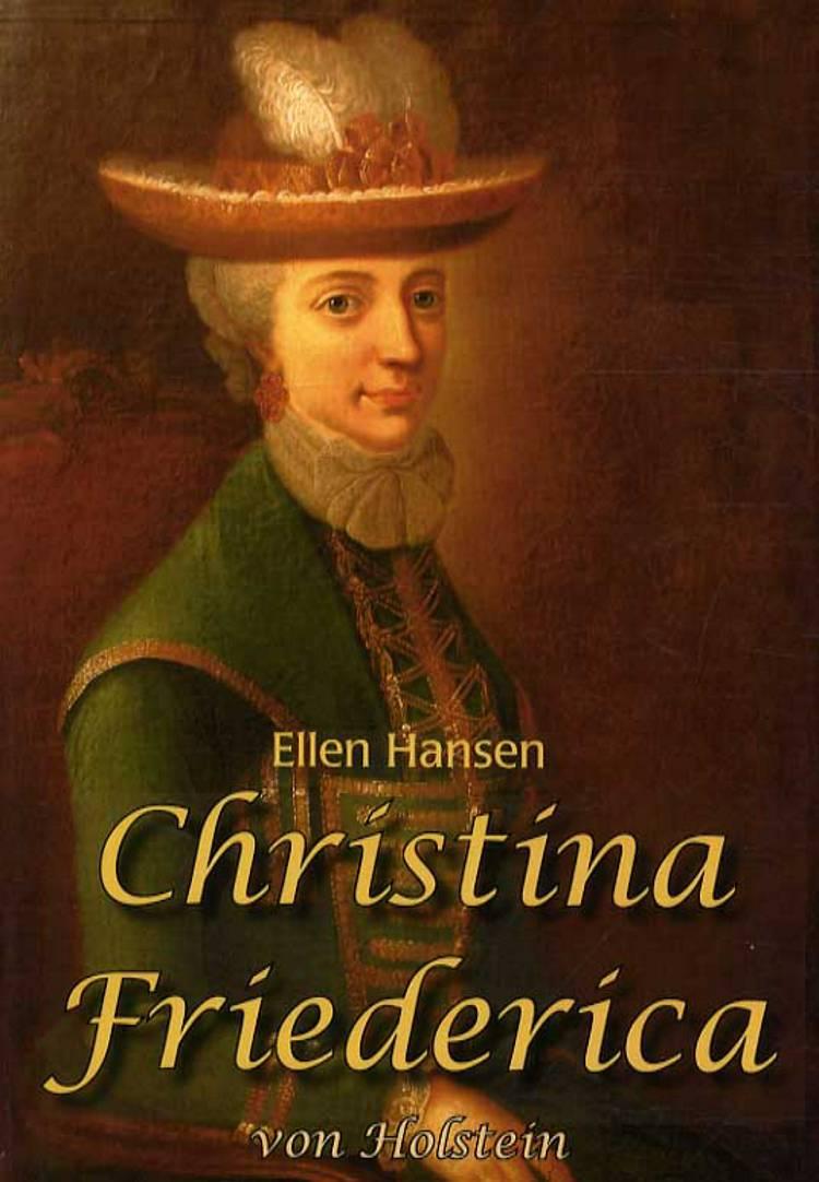 Christina Friederica von Holstein af Ellen Hansen