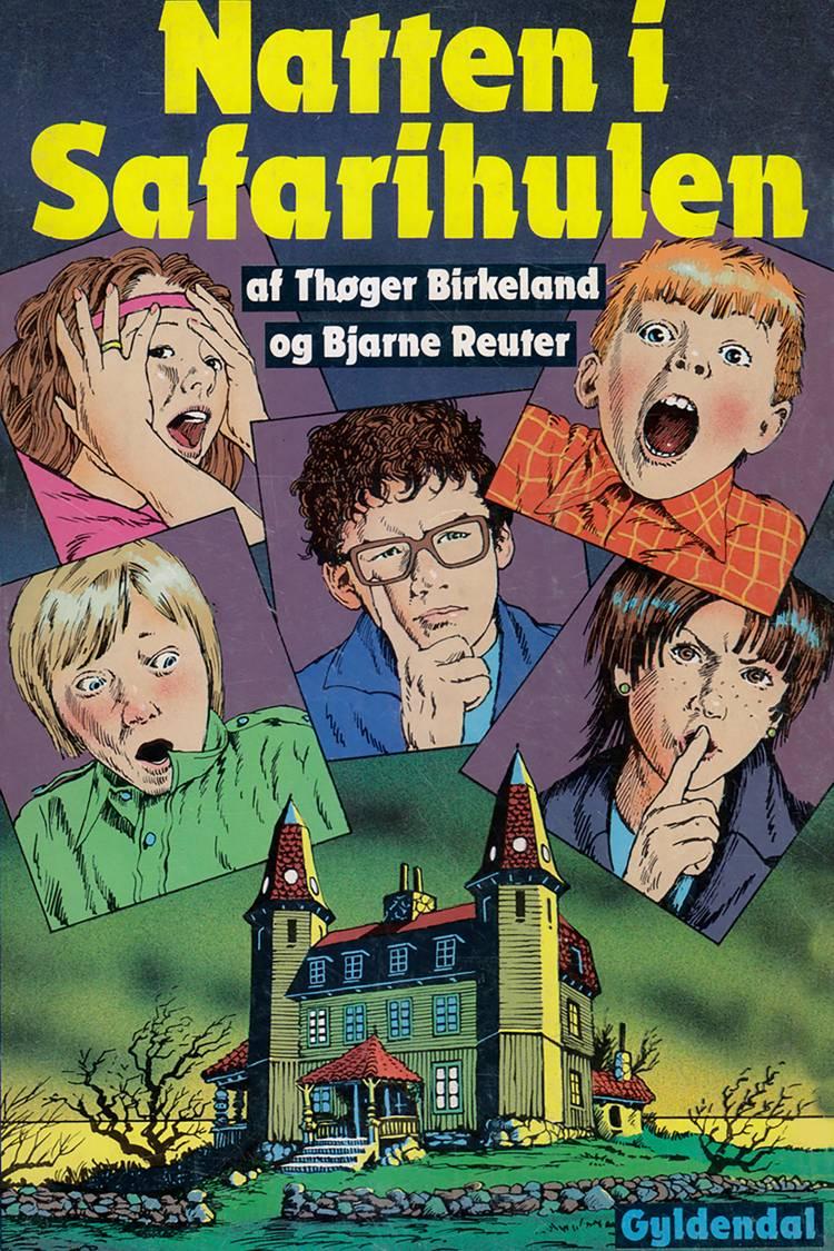 Natten i Safarihulen af Bjarne Reuter og Thøger Birkeland