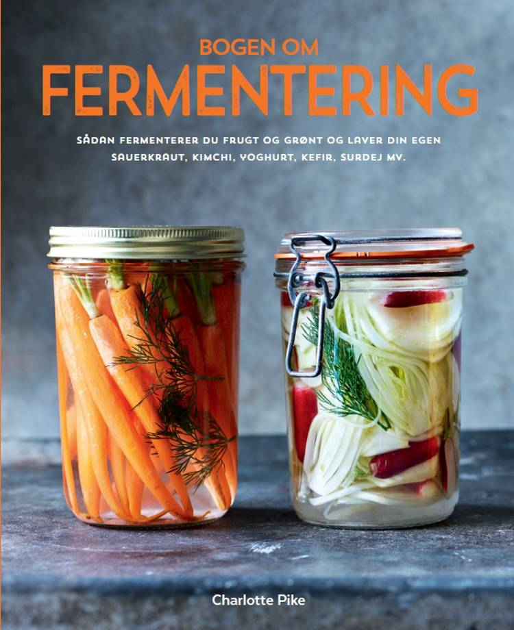 Bogen om fermentering af Charlotte Pike