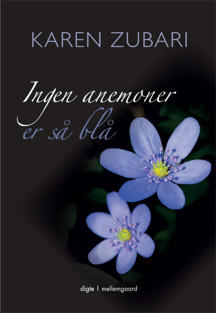 Ingen anemoner er så blå af Karen Zubari