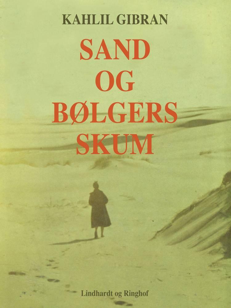 Sand og bølgers skum af Kahlil Gibran