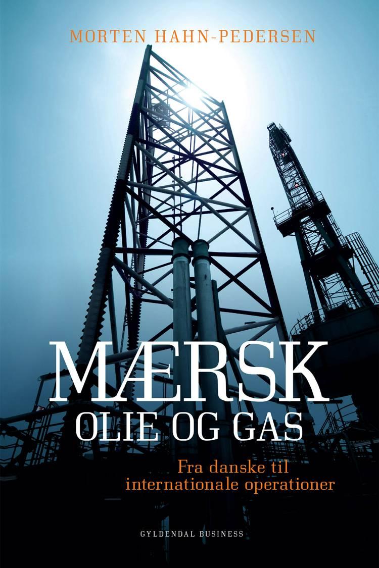 Mærsk Olie og Gas af Morten Hahn-Pedersen