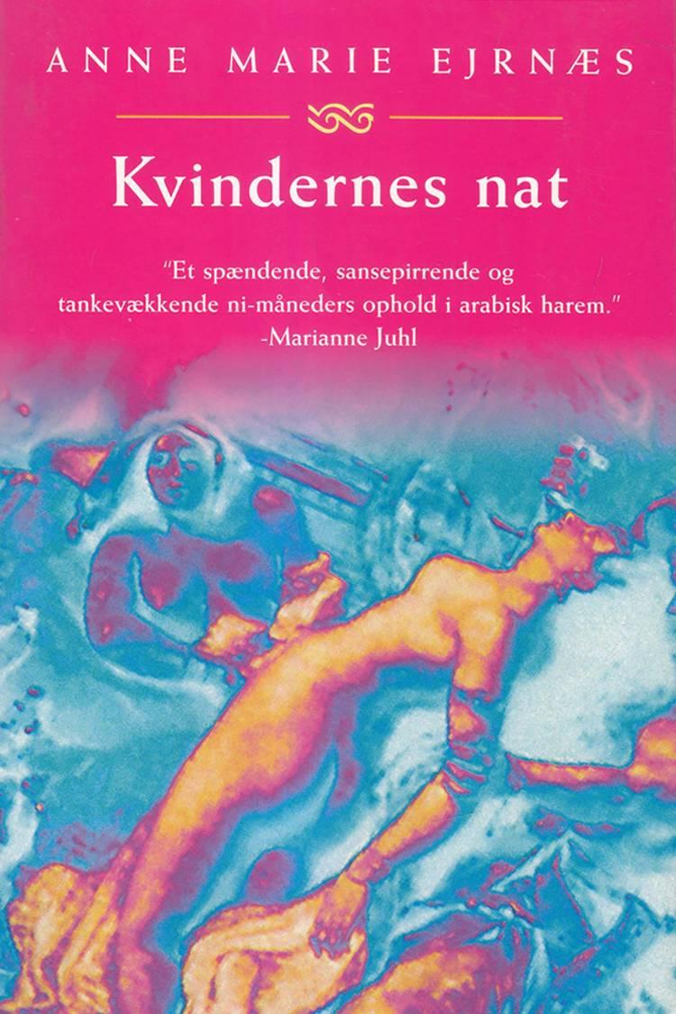 Kvindernes nat af Anne Marie Ejrnæs