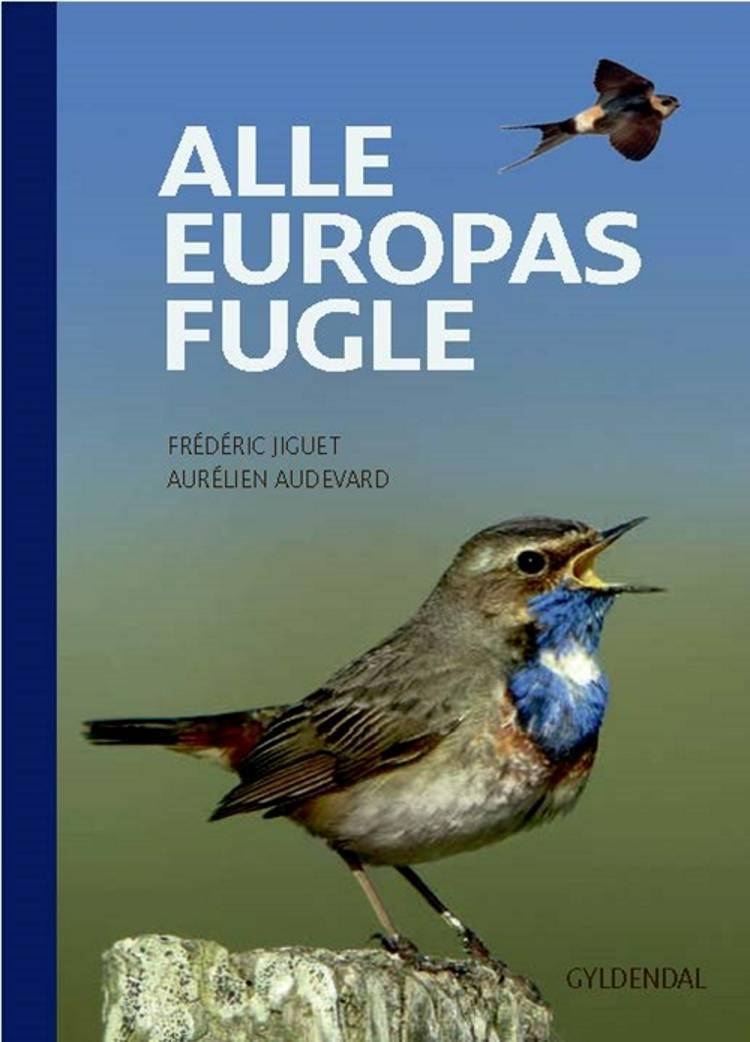 Alle europas fugle af Aurélien Audevard og Frédéric Jiguet