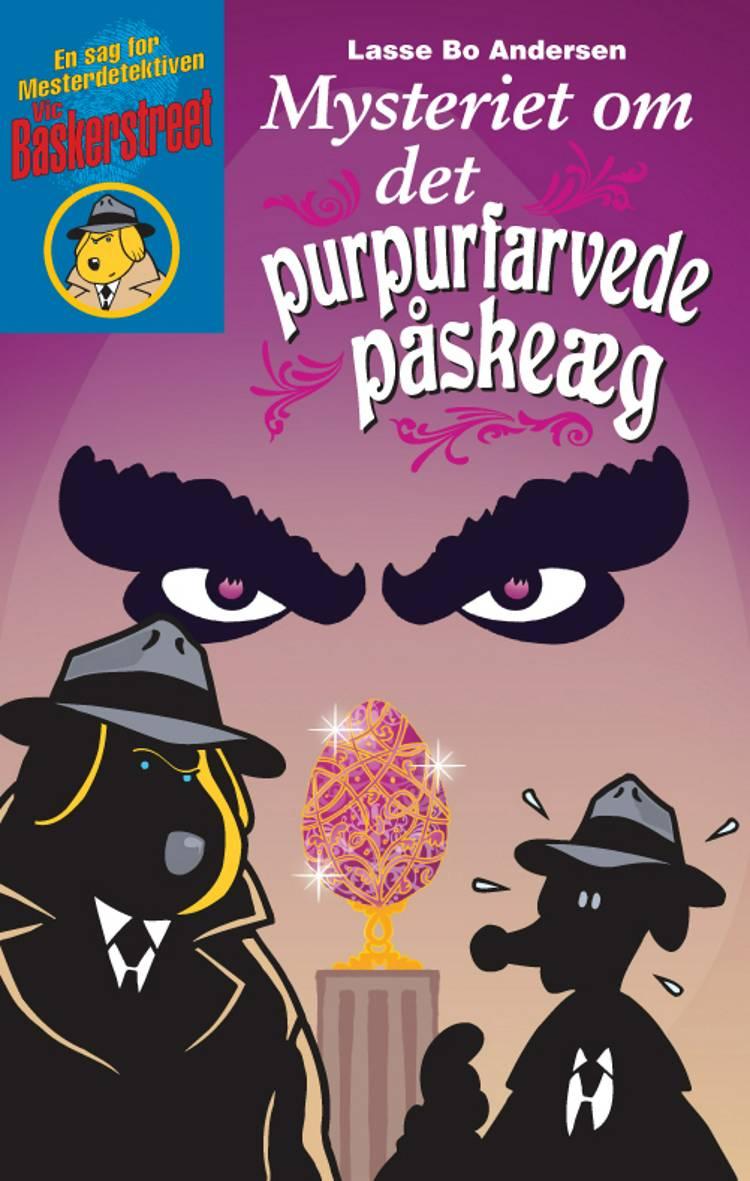 Mysteriet om det purpurfarvede påskeæg af Lasse Bo Andersen