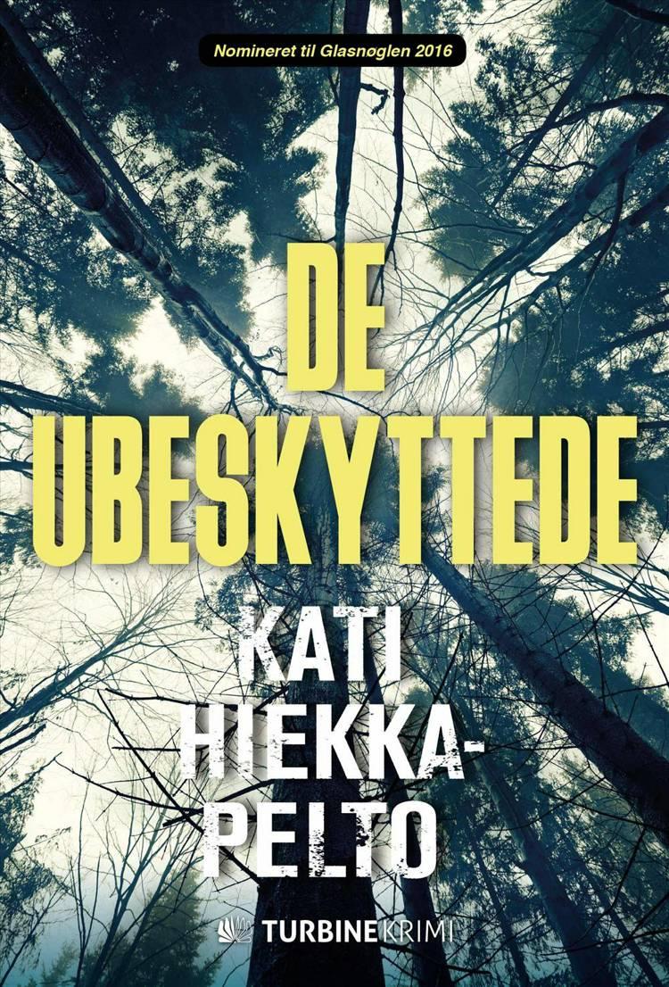 De ubeskyttede af Kati Hiekkapelto