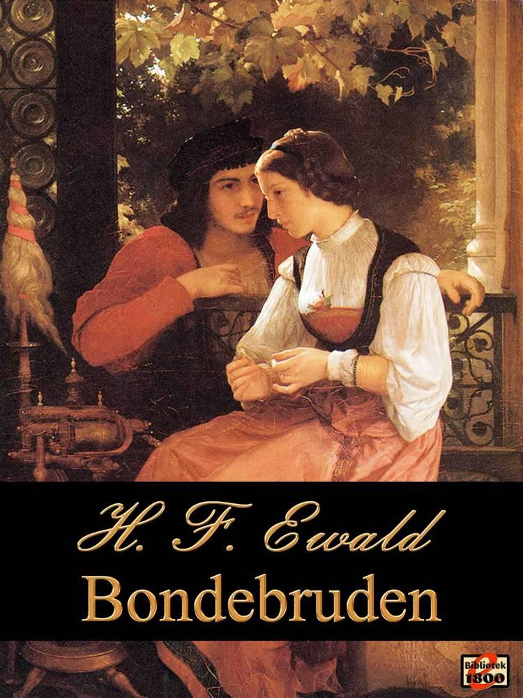 Bondebruden af H. F. Ewald