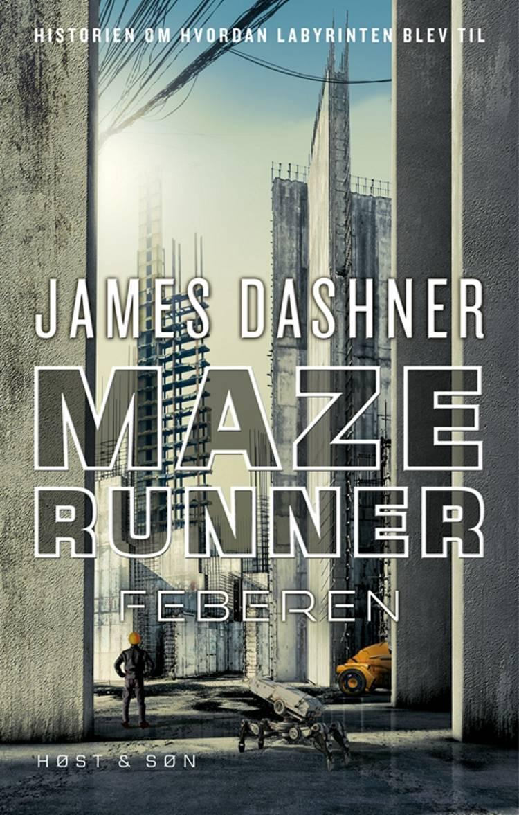 Maze runner - feberen af James Dashner