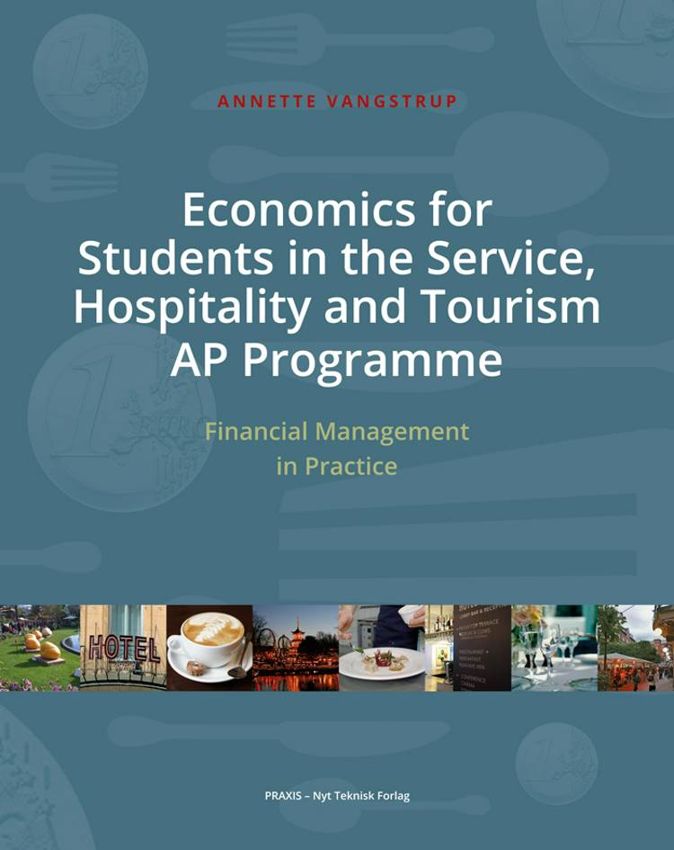 Economics for Students in the Service, Hospitality and Tourism AP Program af Annette Vangstrup