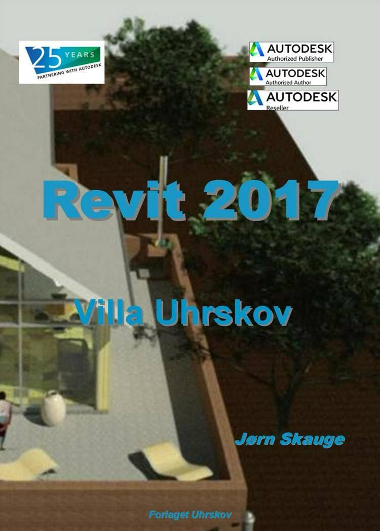 Revit Architecture 2017 - Villa Uhrskov af Jørn Skauge