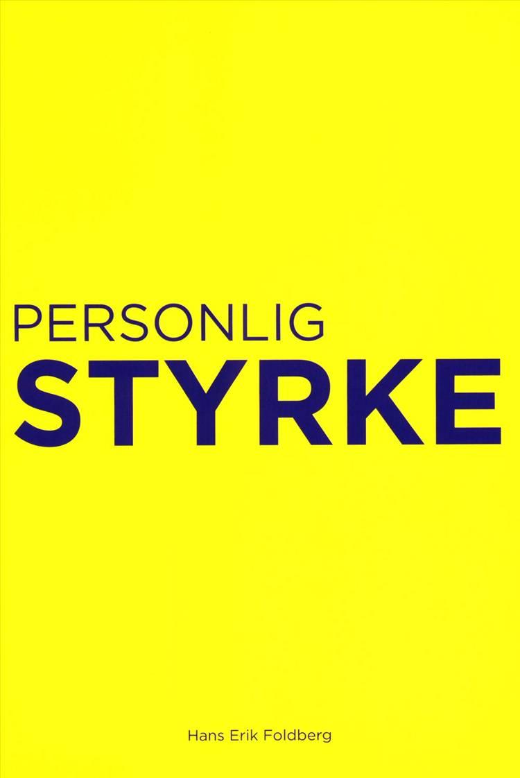 Personlig styrke af Lene Shannon og Hans Erik Foldberg
