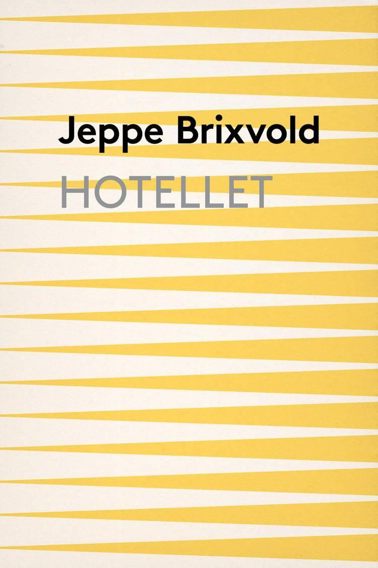 Hotellet af Jeppe Brixvold