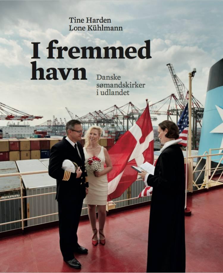 I fremmed havn af Lone Kühlmann og Tine Harden