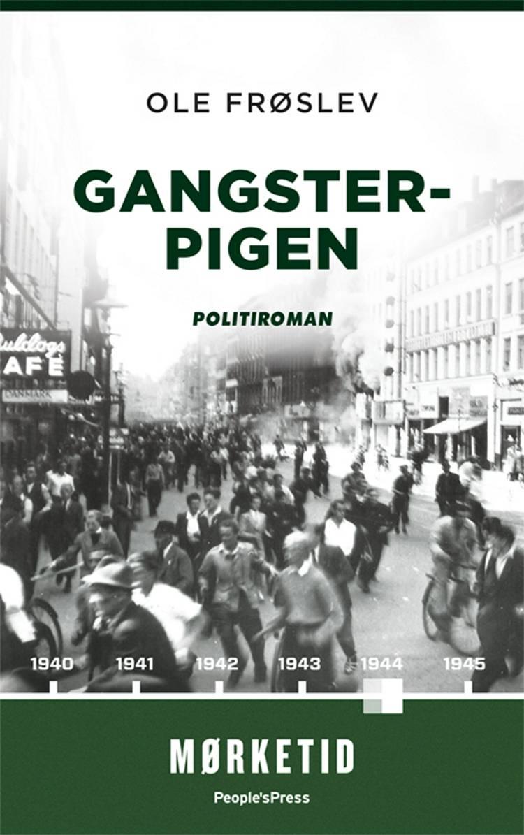 Gangsterpigen af Ole Frøslev
