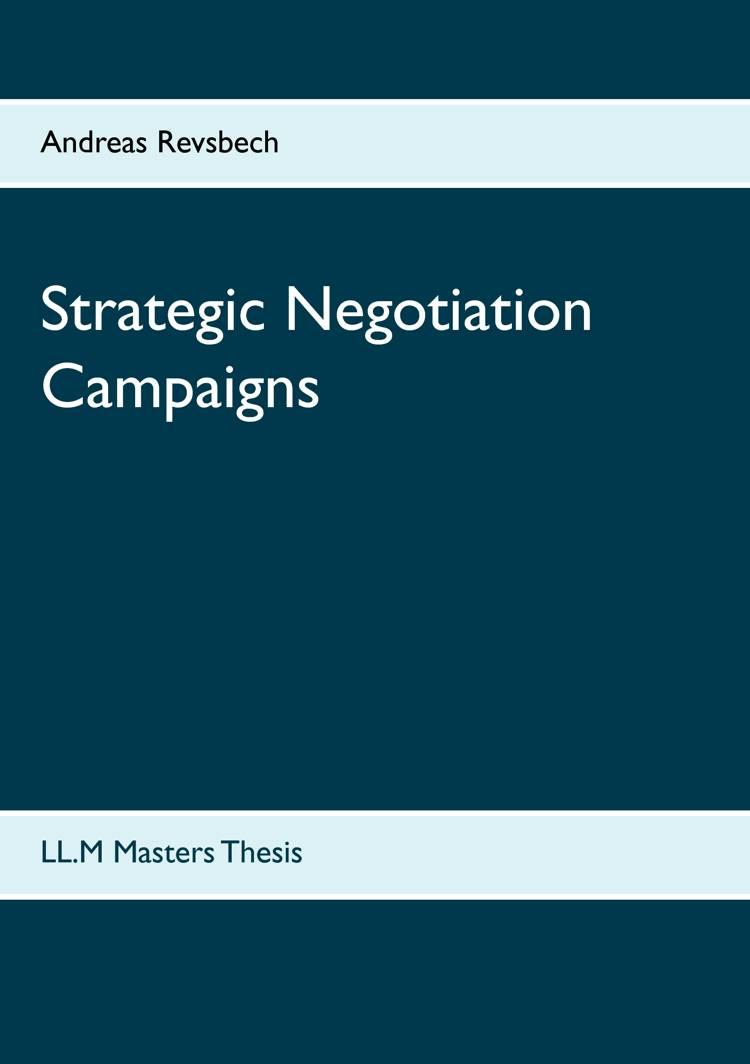 Strategic negotiation campaigns af Andreas Revsbech