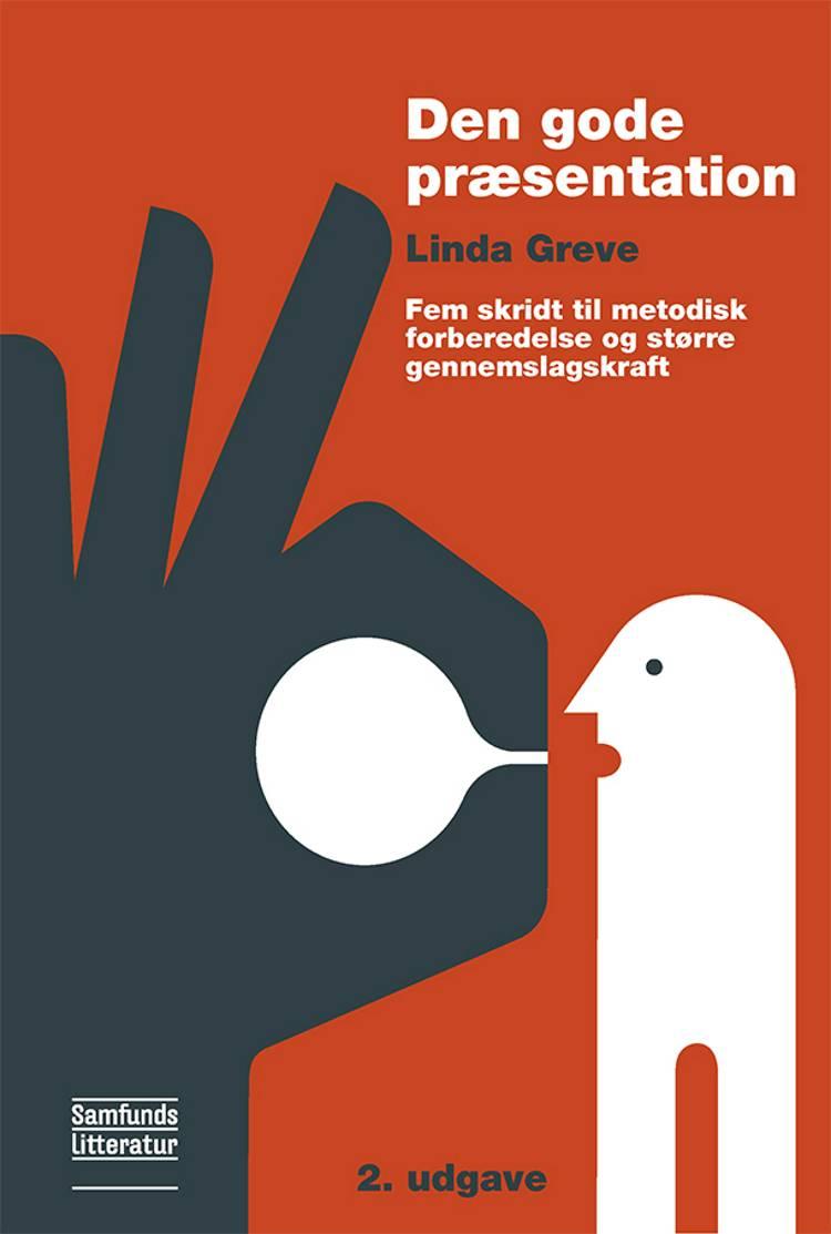 Den gode præsentation af Linda Greve