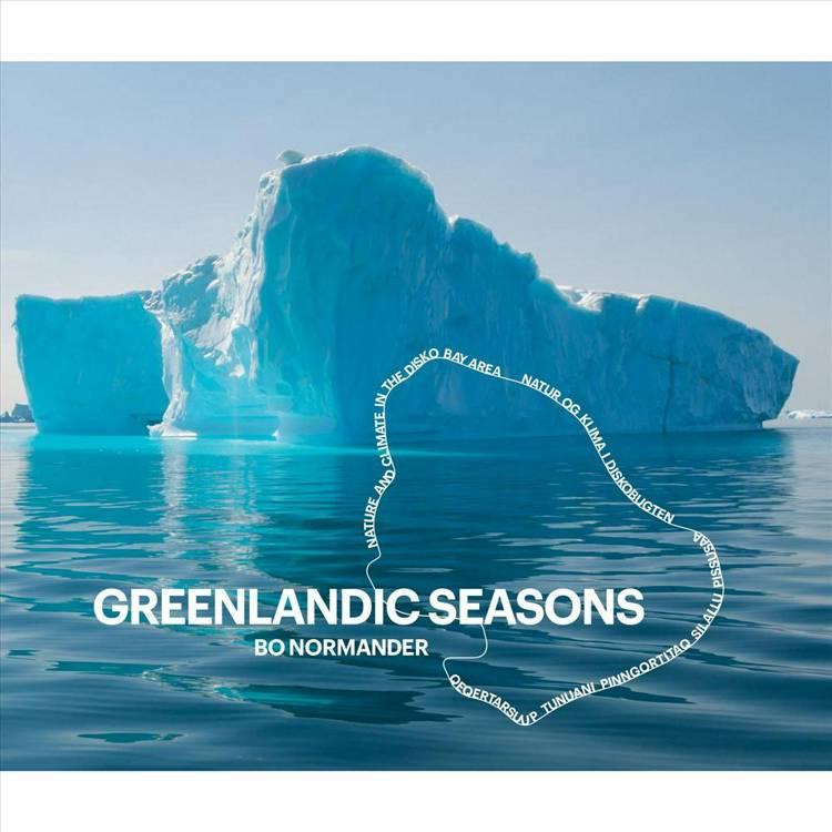 Greenlandic seasons af Bo Normander