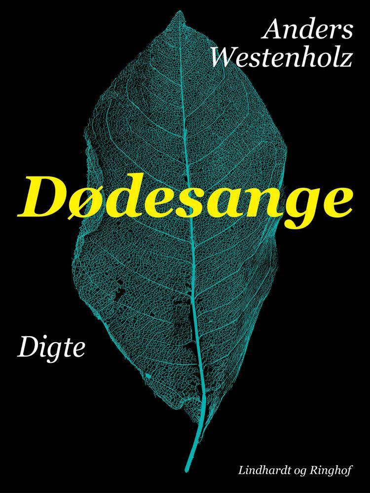 Dødesange af Anders Westenholz
