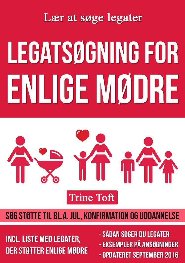 Legatsøgning for enlige mødre af Trine Toft