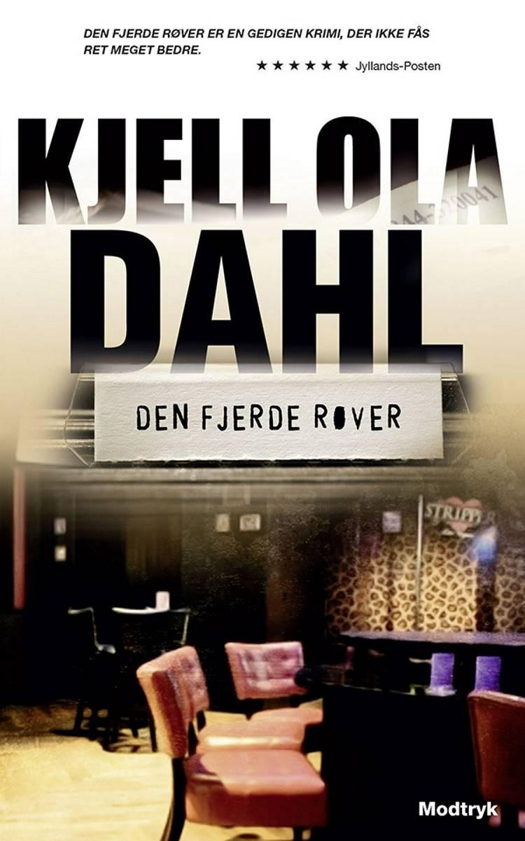 Den fjerde røver af Kjell Ola Dahl