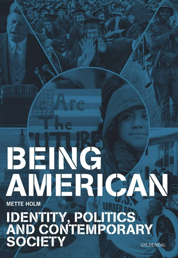 Being American af Mette Holm