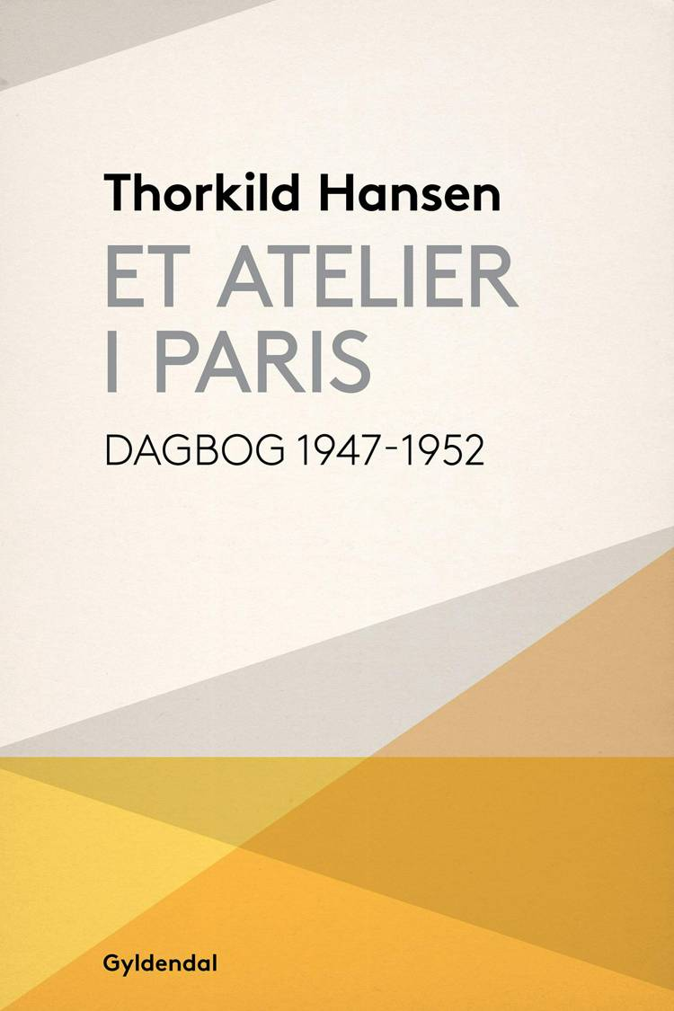 Et atelier i Paris af Thorkild Hansen