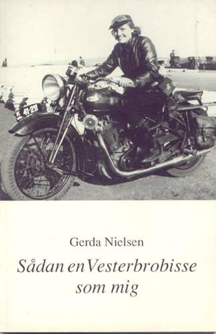 Sådan en Vesterbrobisse som mig af Gerda Nielsen
