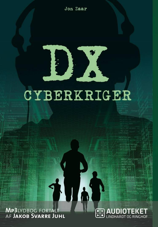DX cyberkriger af Jon Zaar