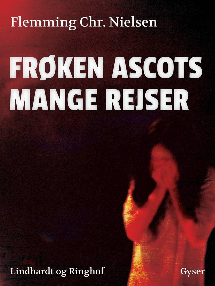 Frøken Ascots mange rejser af Flemming Chr. Nielsen