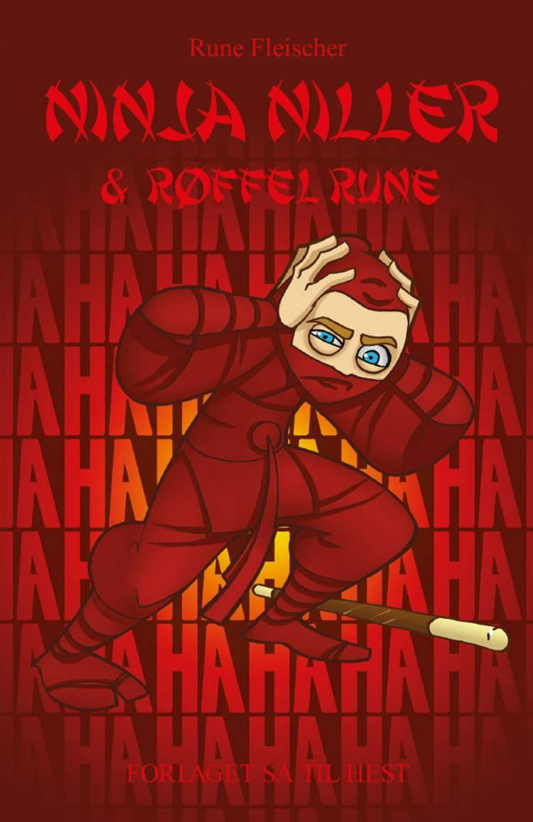 Ninja Niller & Røffel Rune af Rune Fleischer