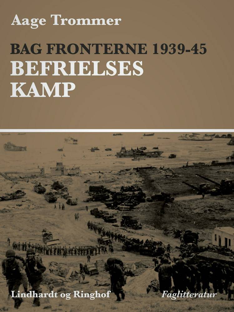 Bag fronterne 1939-45 - Besættelsesvilkår af Aage Trommer