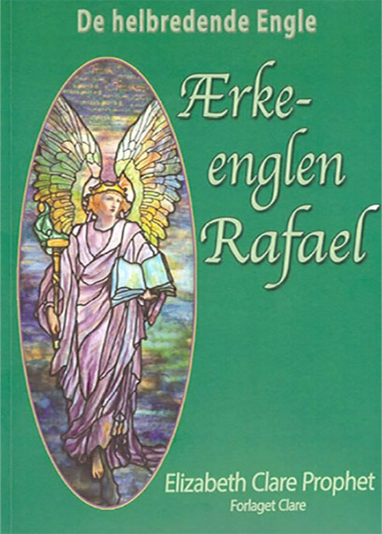 Ærkeenglen Rafael af Elizabeth Clare Prophet