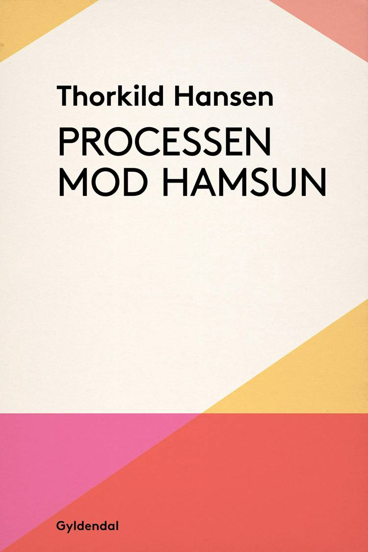 Processen mod Hamsun af Thorkild Hansen