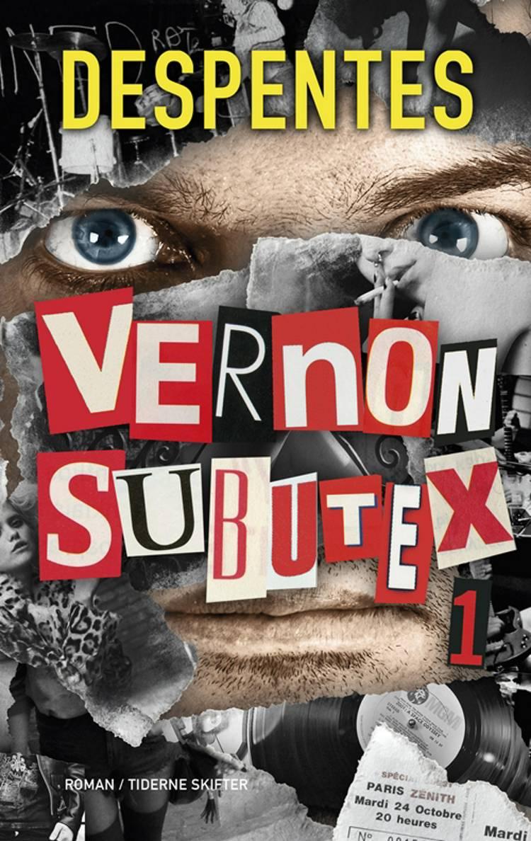 Vernon Subutex af Virginie Despentes