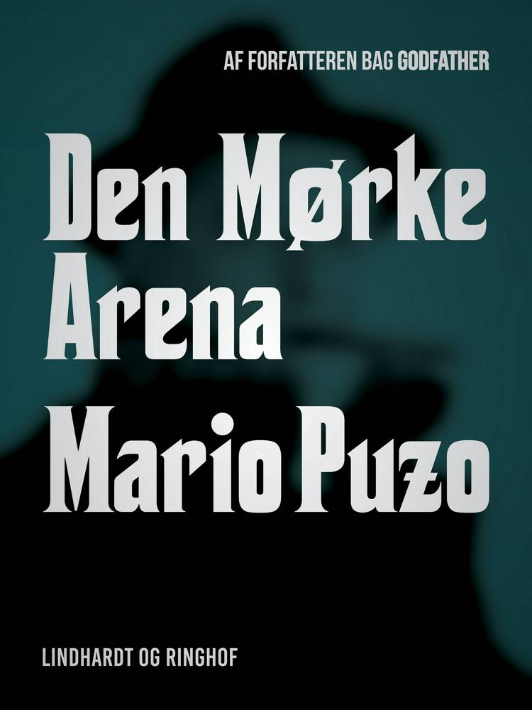 Den mørke arena af Mario Puzo