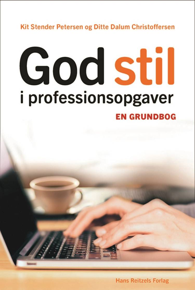 God stil i professionsopgaver af Ditte Dalum Christoffersen og Kit Stender Petersen