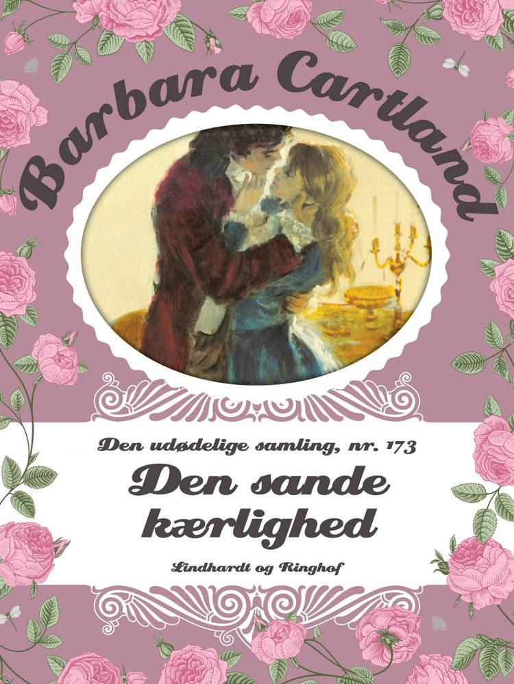 Den sande kærlighed af Barbara Cartland