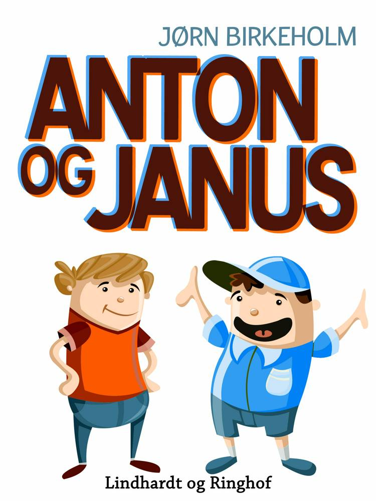 Anton og Janus af Jørn Birkeholm