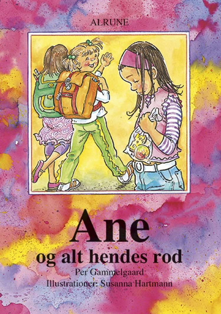 Ane og alt hendes rod af Per Gammelgaard