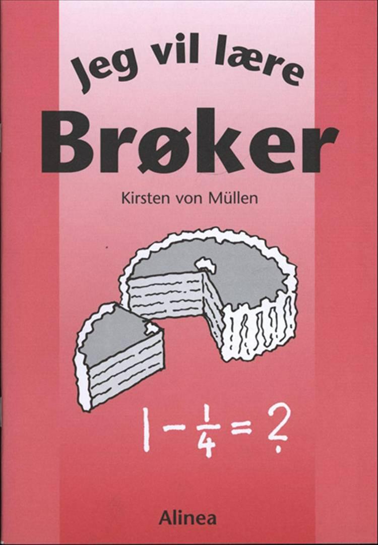 Jeg vil lære brøker af Kirsten von Müllen