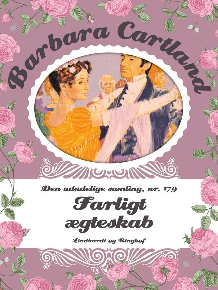 Farligt ægteskab af Barbara Cartland