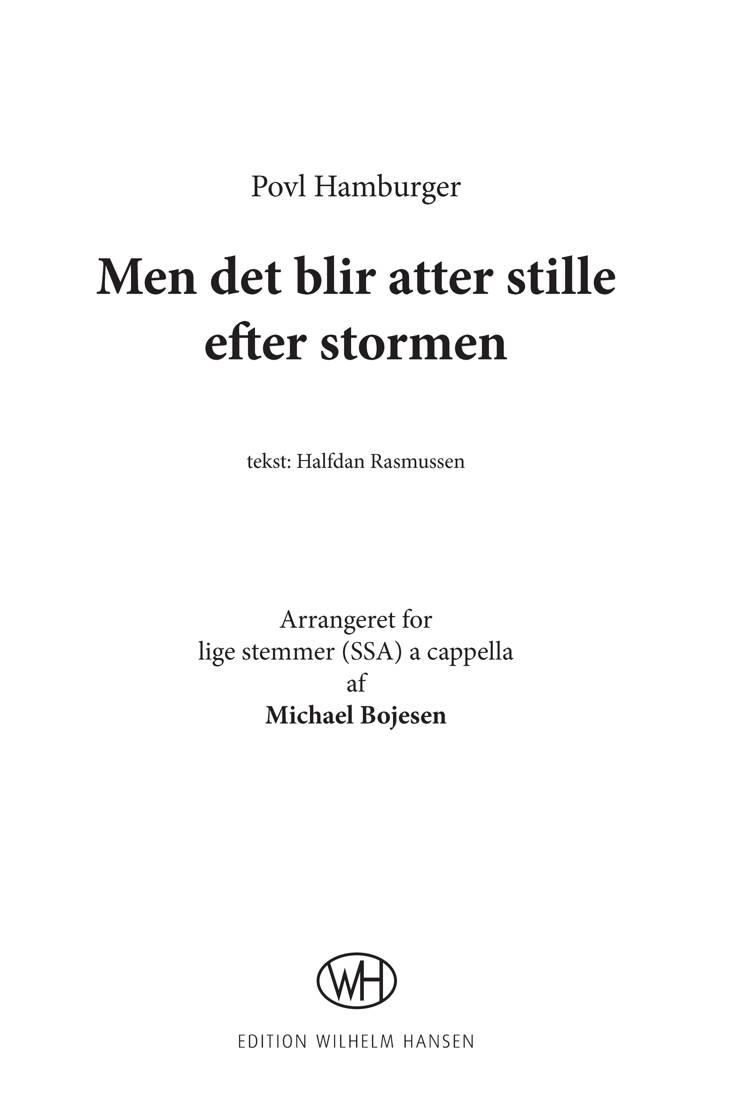 Men det blir atter stille efter stormen (SSA) af Halfdan Rasmussen, Michael Bojesen og Povl Hamburger