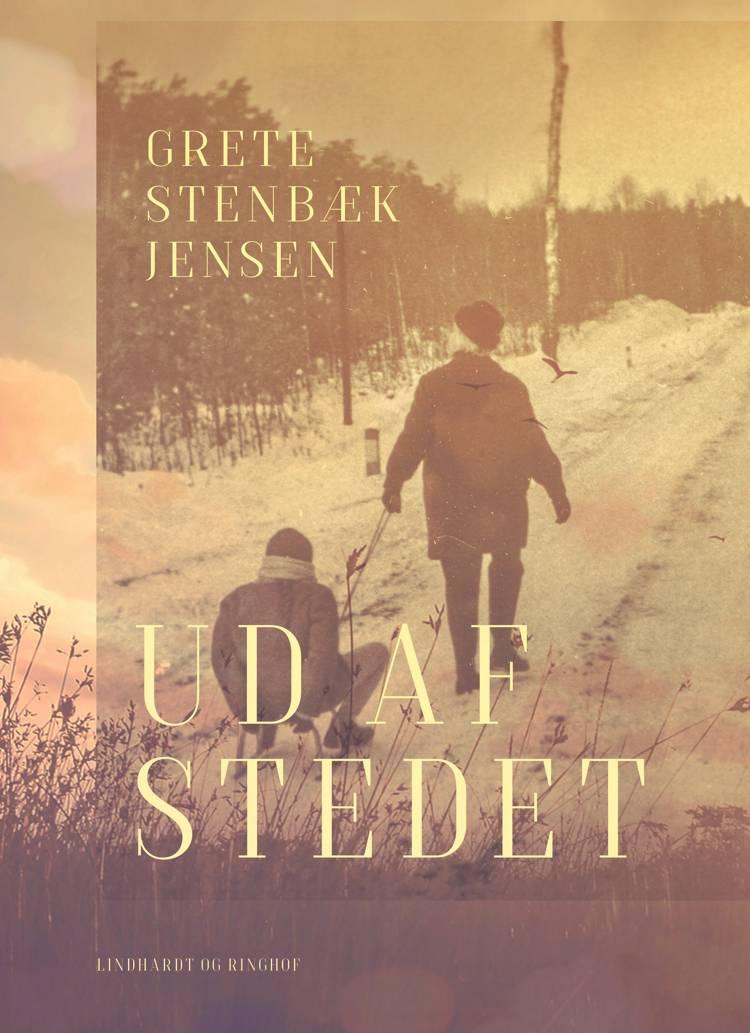 Ud af stedet af Grete Stenbæk Jensen