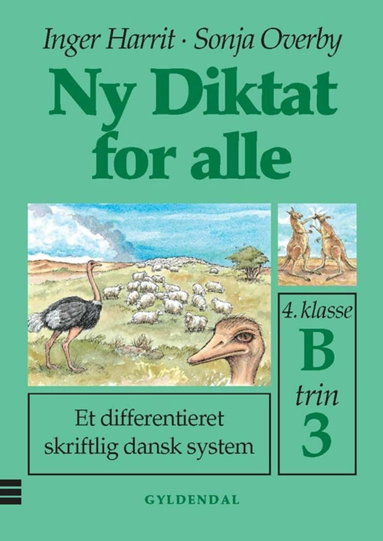Ny diktat for alle, 4. klasse af Sonja Overby og Inger Harrit