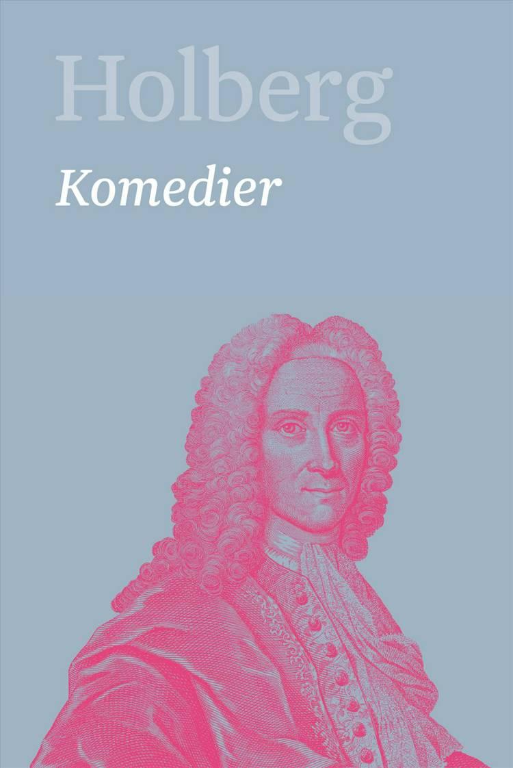 Komedier 2 af Ludvig Holberg