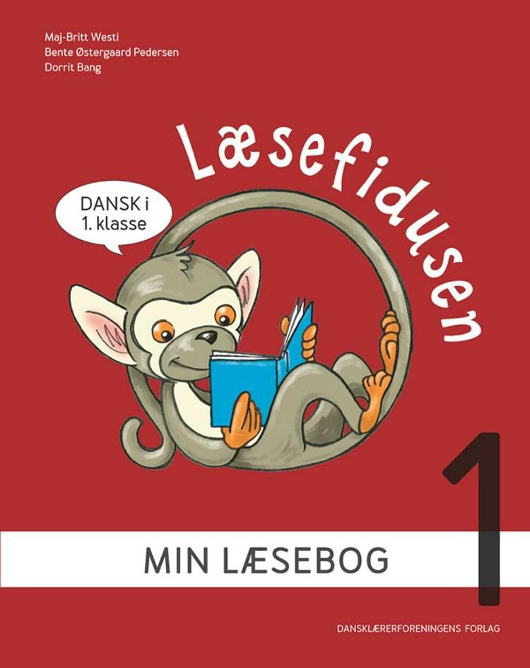 Læsefidusen 1 af Maj-Britt Westi, Dorrit Bang og Bente Østergaard Pedersen